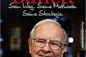 Warre Buffet - Sein Weg, Seine Methoden, Seine Strategie